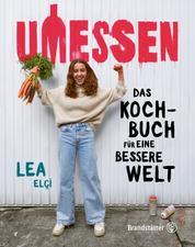 Umessen - Das Kochbuch für eine bessere Welt