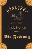 Noxlupus: Nick Francis 3 ★★★★