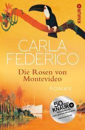 Die Rosen von Montevideo - Roman