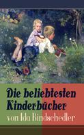 Ida Bindschedler: Die beliebtesten Kinderbücher von Ida Bindschedler