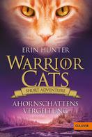 Erin Hunter: Warrior Cats - Short Adventure - Ahornschattens Vergeltung ★★★★