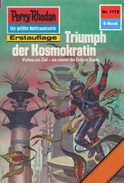 "Perry Rhodan 1172: Triumph der Kosmokratin - Perry Rhodan-Zyklus ""Die endlose Armada"""