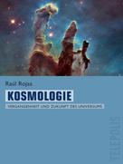 Raúl Rojas: Kosmologie (Telepolis)