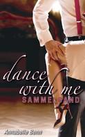 Annabelle Benn: Dance with me Heiße Rhythmen, heiße Liebe ★★★★