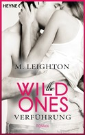 M. Leighton: The Wild Ones ★★★★