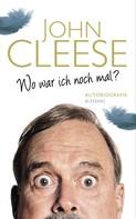 John Cleese: Wo war ich noch mal? ★★★