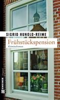 Sigrid Hunold-Reime: Frühstückspension ★★★★