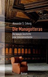 Die Managotteras - Die bewegte Geschichte einer Unternehmerfamilie