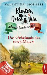 Kloster, Mord und Dolce Vita - Das Geheimnis des toten Malers