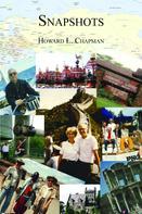 Howard L. Chapman: Snapshots