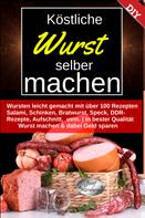 Josef Nürnberger: Köstliche Wurst selber machen