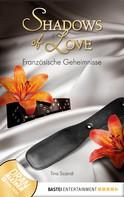 Tina Scandi: Französische Geheimnisse - Shadows of Love ★★★★
