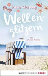 Wellenglitzern - Ein Ostsee-Roman