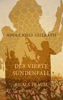 Adolf Josef Gillrath: Der vierte Sündenfall