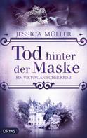 Jessica Müller: Tod hinter der Maske ★★★★★