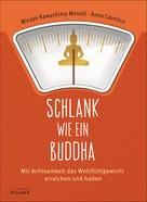 Misayo Kawashima Meindl: Schlank wie ein Buddha ★★★★
