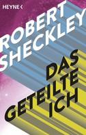 Robert Sheckley: Das geteilte Ich ★★★