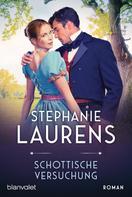Stephanie Laurens: Schottische Versuchung ★★★★