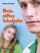 Heinz Kruschel: Mein elftes Schuljahr ★★