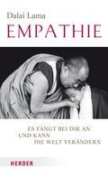 Dalai Lama: Empathie - Es fängt bei dir an und kann die Welt verändern ★★★