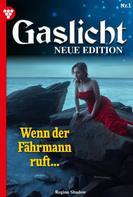 Regina Shadow: Gaslicht - Neue Edition 1 – Mystikroman