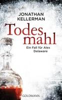 Jonathan Kellerman: Todesmahl ★★★★