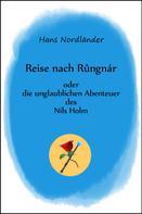 Hans Nordländer: Reise nach Rûngnár