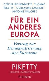 Für ein anderes Europa - Vertrag zur Demokratisierung der Eurozone