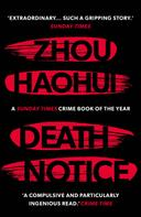 Zhou Haohui: Death Notice ★★★★