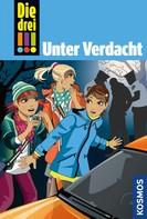 Maja von Vogel: Die drei !!!, 47, Unter Verdacht! (drei Ausrufezeichen)
