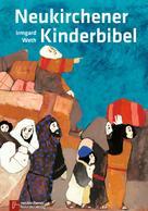 Irmgard Weth: Neukirchener Kinderbibel ★★★★★