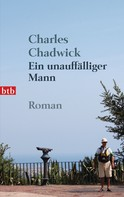 Charles Chadwick: Ein unauffälliger Mann ★★★