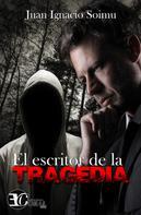 Juan Ignacio Soimu: El escritor de la tragedia