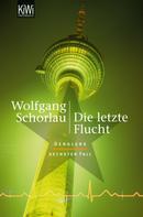 Wolfgang Schorlau: Die letzte Flucht ★★★★★