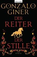 Gonzalo Giner: Der Reiter der Stille ★★★★