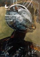 Enrique Cavestany: Guilhem, una historia caníbal