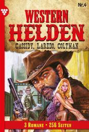Western Helden 4 – Erotik Western - Cassidy, Laredo, Coltman