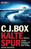 C. J. Box: Kalte Spur ★★★★