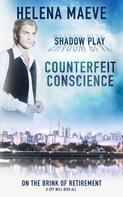 Helena Maeve: Counterfeit Conscience