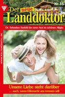 Tessa Hofreiter: Der neue Landdoktor 35 – Arztroman ★★★★★