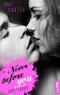 Amy Baxter: Never before you - Jake & Carrie ★★★★
