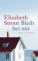 Elizabeth Strout: Bleib bei mir ★★★★