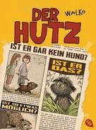 WALKO: Der Hutz
