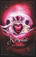 Sina Winter: Rosalie, weil es dich gibt