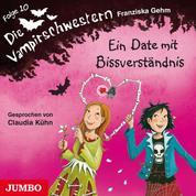Die Vampirschwestern. Ein Date mit Bissverständnis
