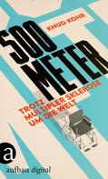 Knud Kohr: 500 Meter ★★★★