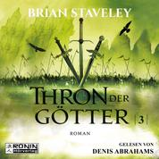 Thron der Götter - Die Thron Trilogie 3 (Ungekürzt)