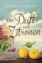 Der Duft von Zitronen - Roman