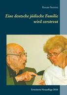 Renate Steinitz: Eine deutsche jüdische Familie wird zerstreut