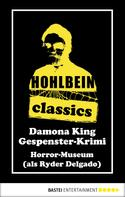 Wolfgang Hohlbein: Hohlbein Classics - Horror-Museum ★★★★★